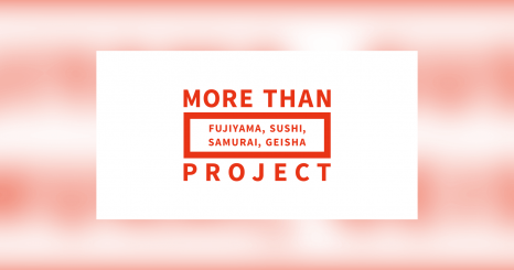 JAPAN Brand Production Support Project MORE THAN PROJECT
