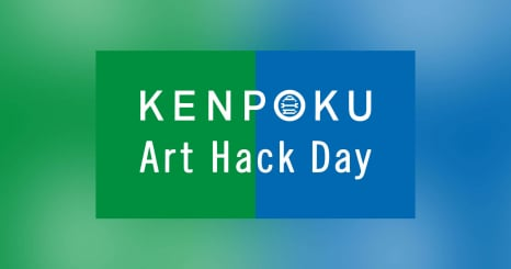 Creating new value by blending technology and art in KENPOKU Art Hack Day