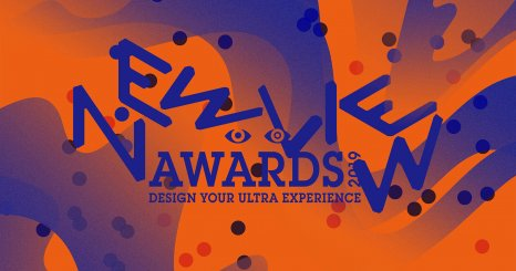 Design Your Ultra Experience: The NewView Awards Announces 2019 Call For VR Experiences Entries