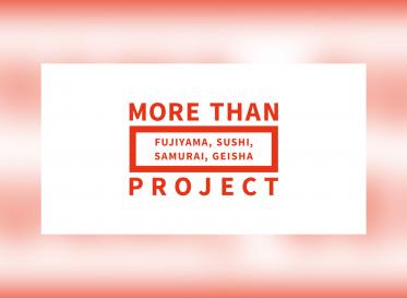 もっともっと日本から世界へ MORE THAN PROJECT