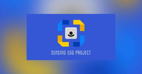 新たな製品の可能性を引き出すコミュニティづくり Sensing Egg Project