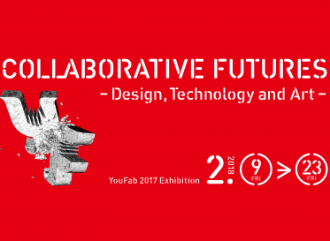 YouFab Global Creative Awards 2017 受賞作品展示会 COLLABORATIVE FUTURES -Design, Technology and Art 境界を越えた「つくりかたの実験」-