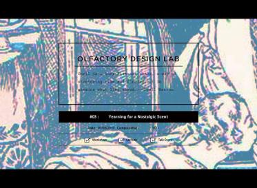 嗅覚デザインの探求 OLFACTORY DESIGN LAB VOL.03 Yearning for a Nostalgic Scent