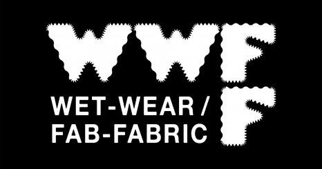 WET / WEAR – FAB / FABRIC #4 自然に還るファッション  ─ 循環〈サーキュラー〉/持続可能性〈サステナビリティ〉/人新世〈アントロポセン〉