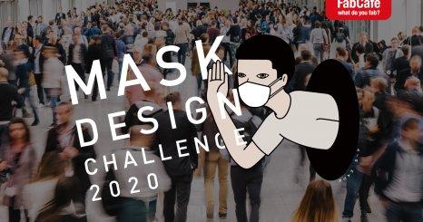 新冠肺炎全球口罩荒: FabCafe Global發起「Mask Design Challenge 2020」口罩設計大賽